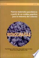 libro Nuevos Materiales Puzolánicos A Partir De Un Residuo Papelero Para La Industria Del Cemento
