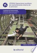 libro Operaciones Auxiliares De Mantenimiento Interno De La Aeronave. Tmvo0109