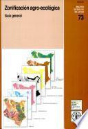 libro Zonificacion Agro Ecologica: Guia General