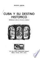 Cuba Y Su Destino Histórico