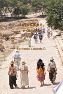 Jerusalén, El Objetivo