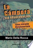 La Cámpora Sin Obsecuencias. Una Mirada Kirchnerista