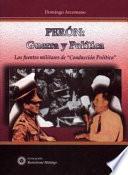 Perón, Guerra Y Política